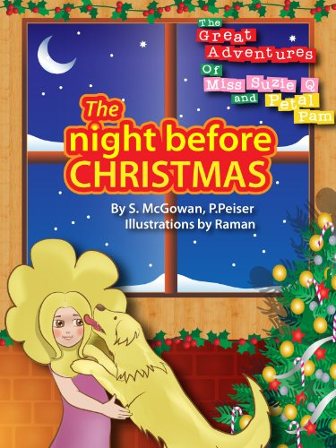 Pams Petals - The great adventures of Petal Pam and Miss Suzie 'Q' The night Before Christmas