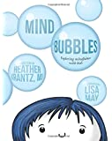 Mind Bubbles: Exploring mindfulness with kids
