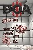 D.O.A. III: Extreme Horror Anthology (Volume 3)