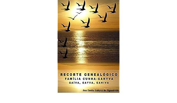 Amazon.com: Recorte Genealógico: Família Cunha - Gahyva ...