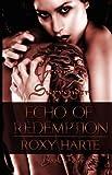 Echo of Redemption, Roxy Harte, 1616501855