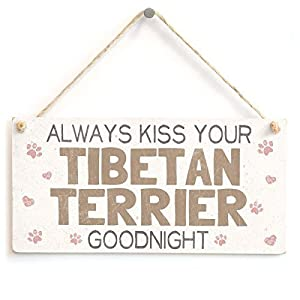 NWXO Wood Sign 5x10 inches Always Kiss Your Tibetan Terrier Goodnight - Gift Sign for Tibetan Terrier Dog Owners 1