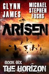 Arisen, Book Six - The Horizon (Arisen series 6)