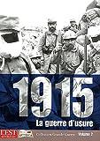 Image de 1915 ; la guerre d'usure