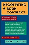 Image of Negotiating a Book Contract: A Guide for Authors, Agents and Lawyers