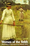 Women of the Fields, Karen Sayer and Sayer, 0719041422