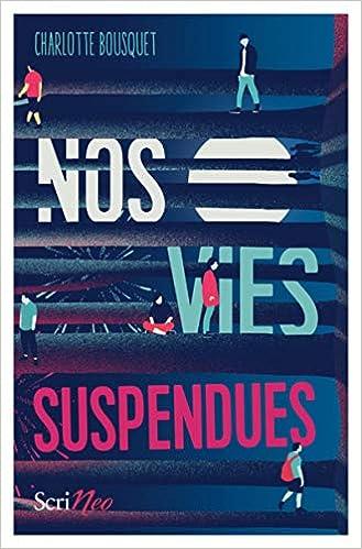Nos vies suspendues de Charlotte Bousquet 515xd2wt8kL._SX327_BO1,204,203,200_