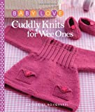 Cuddly Knits for Wee Ones (Baby Love)