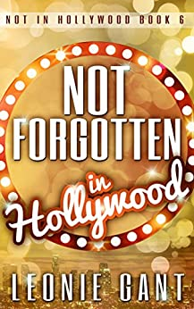 Download for free Not Forgotten in Hollywood: Not in Hollywood Book 6