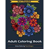 Adult Coloring Book: Stress Relieving Floral Designs