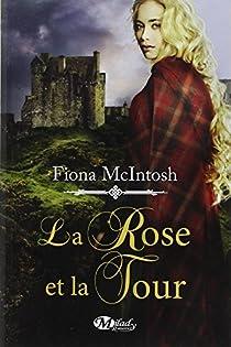 La Rose et la Tour par McIntosh