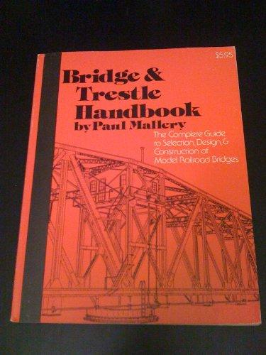 Bridge & trestle handbook