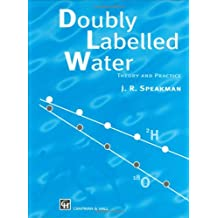 Doubly Labelled Water: Theory and Practice
