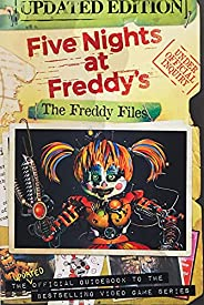 The Freddy Files: Updated Edition (Five Nights At Freddy