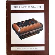 Sumptuous Basket, The