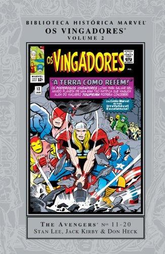Biblioteca Historica Marvel - Os Vingadores - A Terra Como Refem: 2