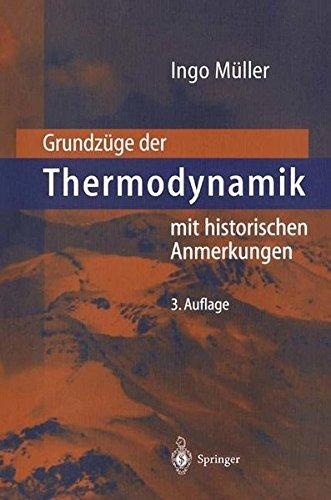 Grundzüge der Thermodynamik: Mit Historischen Anmerkungen