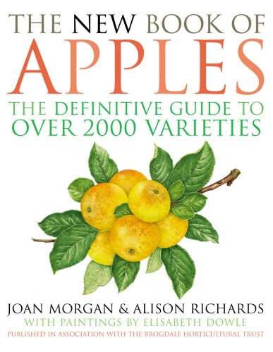 The New Book of Apples: The Definitive Guide to Over 2,000 Varieties