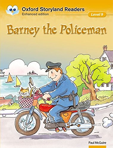 Oxford Storyland Readers Level 9: Barney the Policeman: Oxford Storyland Readers Level 9: Barney the Policeman Barney the Policeman Level 9 pdf