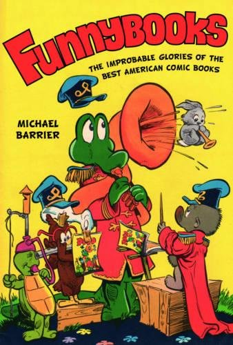 Funnybooks: The Improbable Glories of the Best American Comic Books pdf