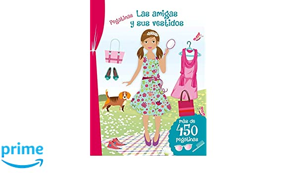 Las amigas y sus vestidos (stickers) (Spanish Edition): Various Authors: 9788416648115: Amazon.com: Books