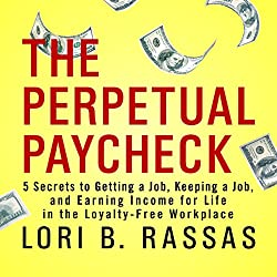 The Perpetual Paycheck