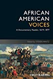img - for African American Voices: A Documentary Reader, 1619-1877 book / textbook / text book