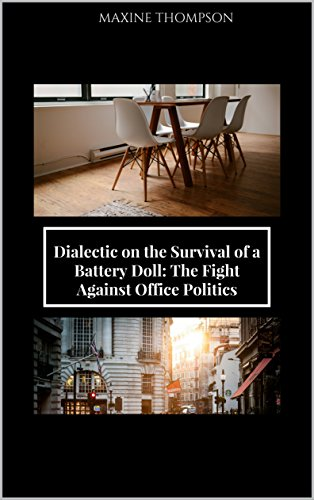 Dialectic on the Survival of a Battery Doll by [Thompson, Maxine]