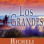 Los Grandes [The Great Ones] | Ridgely Richeli Goldsborough