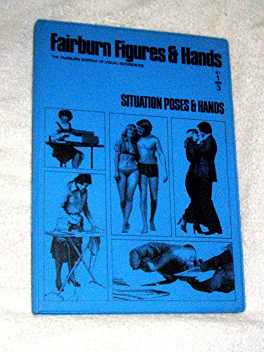 Fairburn Figures & Hands,Set 1, Book 3: Situation, Poses & Hands