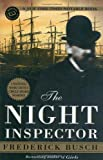 Front cover for the book The Night Inspector by Frederick Busch
