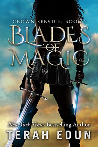 Blades Of Magic: Crown Service #1 by [Edun, Terah]