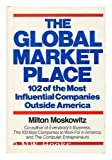 The Global Marketplace, Milton Moskowitz, 0025875906