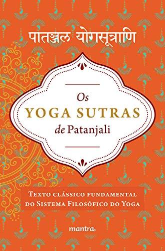 Amazon.com: Os Yoga Sutras de Patanjali: Versão integral em ...