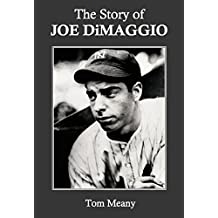 The Story of Joe DiMaggio