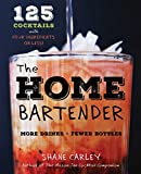 recipes for mixed drinks - The Home Bartender: 125 Cocktails Made with Four Ingredients or Less
