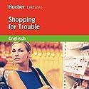 Shopping for Trouble Hörbuch von Paula Smith Gesprochen von:  N.N.