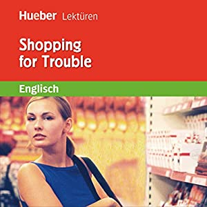 Shopping for Trouble Hörbuch
