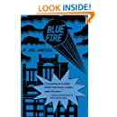 Blue Fire (The Misadventures of Max Bowman Book 2)