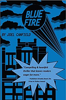Blue Fire (The Misadventures of Max Bowman Book 2) by [Canfield, Joel]