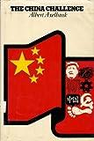 The China Challenge, Albert Axelbank, 0531014789