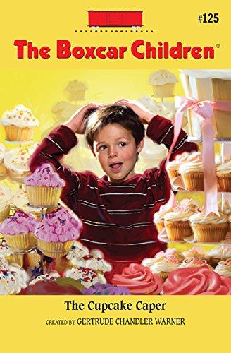 (The Cupcake Caper (The Boxcar Children Mysteries Book 125) )