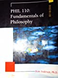 PHIL 110: Fundamentals of Philosophy, Ph.D. Kent Anderson, 1111524297
