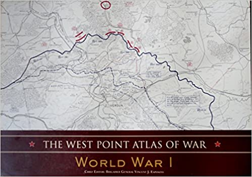 The west point atlas of war world war i brigadier general vincent the west point atlas of war world war i brigadier general vincent j chief editor esposito 9781603760218 amazon books gumiabroncs Image collections