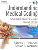Bundle: Understanding Medical Coding: a Comprehensive Guide, 2nd + Workbook : Understanding Medical Coding: a Comprehensive Guide, 2nd + Workbook, Johnson and Johnson, Sandra L., 1418058831