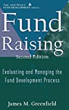 Fund Raising:  Evaluating and Managing the Fund Development Process, Second Edition