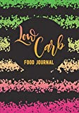 Low Carb Food Journal: Weight Loss Diary