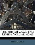 The British Quarterly Review, Robert Vaughan, 1174927747