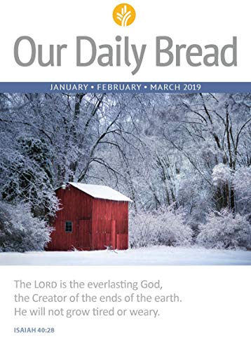 Our Daily Bread - January / February / March 2019