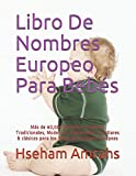Libro De Nombres Europeo Para Bebés: Más de